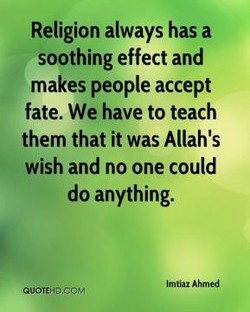 Religion always has a 