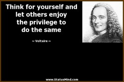 Think for yourself and 