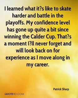 I learned what it?s like to skate 
