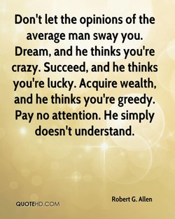 Don't let the opinions of the 