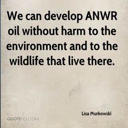 we can develop ANWR 