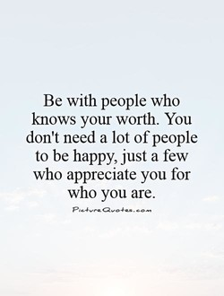 Be with people who 