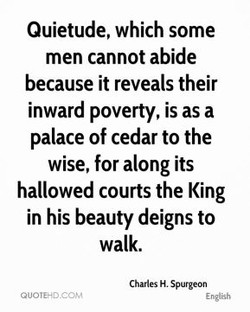 Quietude, which some 