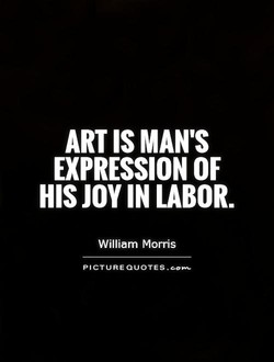 ART IS MAN'S 