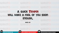 A QUICK TEMPER 