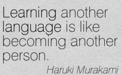 Learning another 