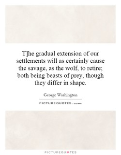 T]he gradual extension of our 
