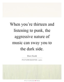 When you're thirteen and 