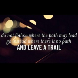 do no Ilozqvhere the path mg)) lead 