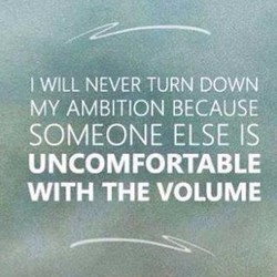 I WILL NEVER TURN DOWN 