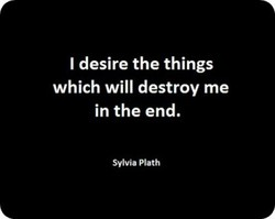 I desire the things 