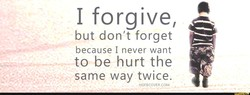 I forgive, 