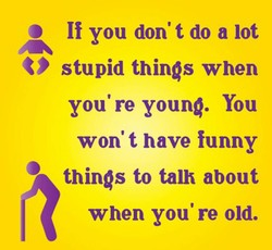 O If you don't do a lot 