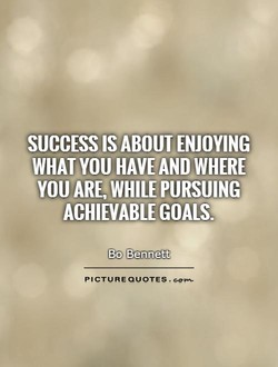 SUCCESS IS ABOUT ENJOYING 