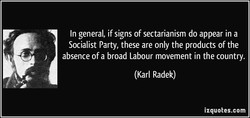 In general, if signs of sectarianism do appear in a 
