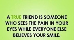 A TRUE FRIEND IS SOMEONE 