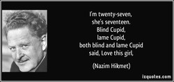 I'm twenty-seven, 