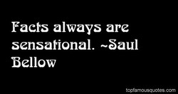 Facts always are 