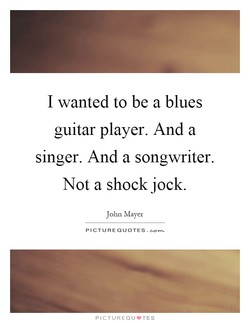 I wanted to be a blues 
