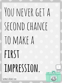 YOU NEVER GEI A 