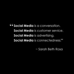 Social Media is a conversation. 