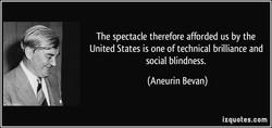 The spectacle therefore afforded us by the 