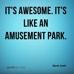 IT'S AWESOME. IT'S 