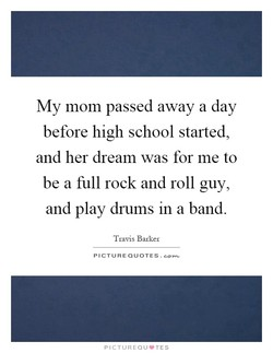 My mom passed away a day 