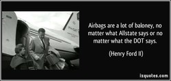 Airbags are a lot of baloney, no 