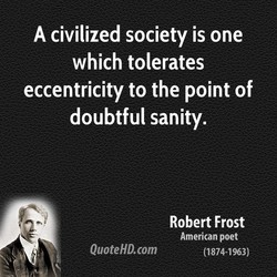 A civilized society is one 