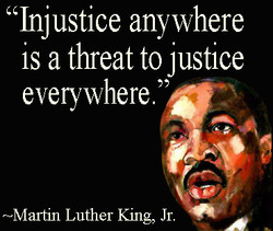 'Injustice anywhere 