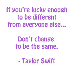 (f you're (ucky enough 