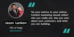 Tie your metrics to your culture. 