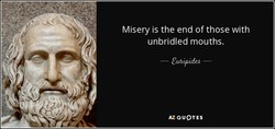 Misery is the end of those with 