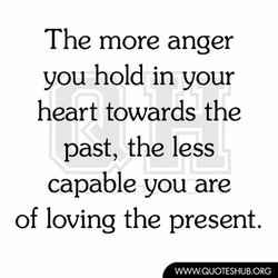 The more anger 