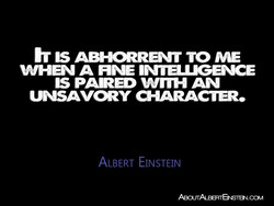 h IS ABHORRENT TO ME 