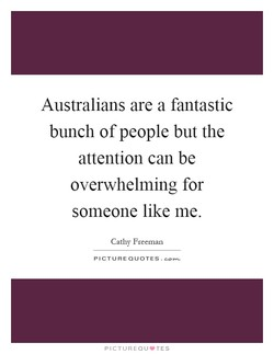 Australians are a fantastic 