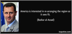 America is interested in re-arranging the region as 