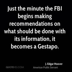 Just the minute the FBI 