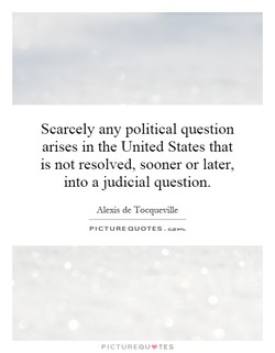 Scarcely any political question 