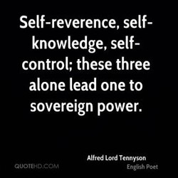 Self-reverence, self- 