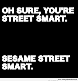 OH SURE, YOU'RE 