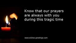 Know that our prayers 