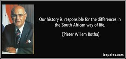 Our history is responsible for the differences in 