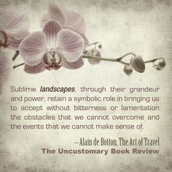Sublime landscapes, through their grandeur 