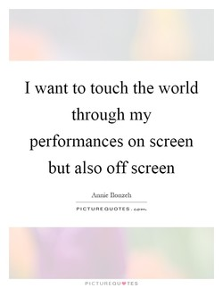 I want to touch the world 