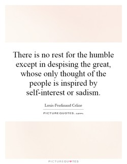 There is no rest for the humble 