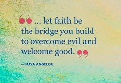 ... let faith be 