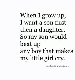 When I grow up, 