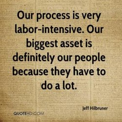 Our process is very 